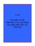 Chủ nghĩa xã hội hiện thực và sự vận dụng chủ nghĩa hiện thực vào Việt Nam