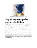 Top 10 loại thực phẩm cực tốt cho bà bầu