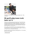 Bí quyết giúp team-work luôn vui vẻ
