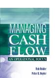 Managing Cash FlowAn Operational Focus phần 1