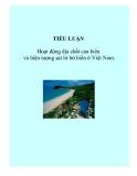 Tiểu luận: Hoạt động địa chất của biển và hiện tượng sạt lở bờ biển ở Việt Nam.