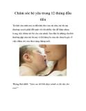 Chăm sóc bé yêu trong 12 tháng đầu tiên