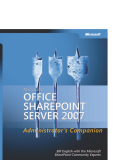 Microsoft Office SharePoint Server 2007 administrators companion phần 1