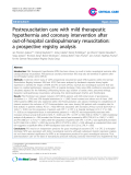 """Báo cáo y học: """" Endothelial Postresuscitation care with mild therapeutic hypothermia and coronary intervention after out-of-hospital cardiopulmonary resuscitation: a prospective registry analysi"""""""