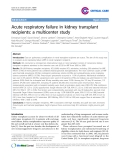"Báo cáo y học: ""Acute respiratory failure in kidney transplant recipients: a multicenter study"""