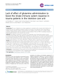 "Báo cáo y học: "" Lack of effect of glutamine administration to boost the innate immune system response in trauma patients in the intensive care unit"""