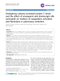 "Báo cáo y học: ""Endogenous plasma activated protein C levels and the effect of enoxaparin and drotrecogin alfa (activated) on markers of coagulation activation and fibrinolysis in pulmonary embolism."""
