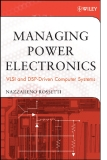 MANAGING POWER ELECTRONICS VLSl and DSP-Driven Computer Systems phần 1