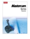 Mastercam Version 9 SolidsTutorial - Part 1