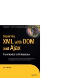 Beginning XML with DOM and Ajax From Novice to Professional phần 1