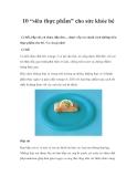 """10 """"siêu thực phẩm"""" cho sức khỏe bé"""