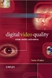 Digital video quality vision models and metrics phần 1