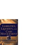 Liabilities liquidity and cash management balancing financial risks phần 1