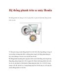 Hệ thống phanh trên xe máy Honda