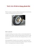 Xử lý rắc rối khi sử dụng phanh đĩa
