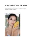 10 thực phẩm tự nhiên làm mờ sẹo