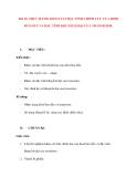 Vật lý 11 chương trình chuẩn: Bài 18. THỰC HÀNH: KHẢO SÁT ĐẶC TÍNH CHỈNH LƯU CỦA DIOD BÁN DẪN VÀ ĐẶC TÍNH KHUYẾCH ĐẠI CỦA TRANSISTOR.