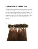 Cách chăm sóc tóc nối thật đúng cách