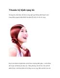 Vitamin trị bệnh rụng tóc