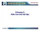 Kho dữ liệu và Hệ hỗ trợ quyết định ( Nguyễn Thanh Bình ) - Chương 3