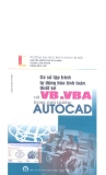 Cơ sở lập trình tự động hóa tính toán, thiết kế với VB và VBA trong môi trường Auto Cad part 1
