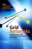 Grid networks enabling grids with advanced communication technology p1