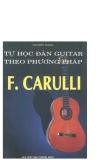 Tự học đàn Guitar theo phương pháp F. Carulli part 1