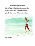 Để có đôi chân quyến rũ Tập thể dục, chế độ dinh dưỡng cân bằng và