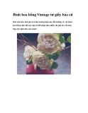 Bình hoa hồng Vintage từ giấy báo cũ