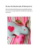 Mẹ may thỏ bông đơn giản, dễ thương cho bé