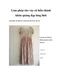 Làm phép cho váy cũ biến thành khăn quàng đẹp lung linh