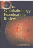 The Ophthalmology Examinations Review - part 1