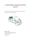 Chuyển đổi động cơ nhiên liệu truyền thông sang LPG