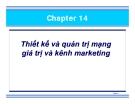 Chương 14:  Thiết kế và quản trị mạng giá trị và kênh marketing