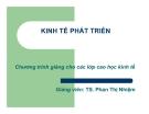 Bài giảng kinh tế phát triển- Ts. Phan Thị Nhiệm