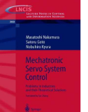 Mechatronic Servo System Control - M. Nakamura S. Goto and  N. Kyura Part 1