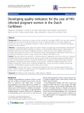 """Báo cáo y học: """" Developing quality indicators for the care of HIVinfected pregnant women in the Dutch Caribbea"""""""