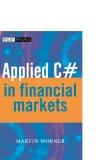 Applied C# in Financial Markets phần 1
