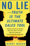 No Lie—Truth Is the Ultimate Sales Tool phần 1