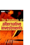 The Handbook of Alternative Investments