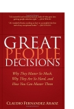 Sách Great PEOPLE DECISIONS Why They Matter So Much, Why They Are So Hard, and How You Can Master Them phần 1