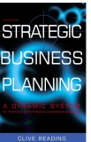 STRATEGIC BUSINESS PLANNING A DYNAMIC SYSTEM for improving performance & competitive advantage