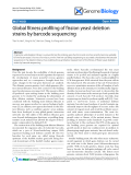 """Báo cáo y học: """"Global fitness profiling of fission yeast deletion strains by barcode sequencing"""""""