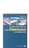 Phương pháp thiết kế tuyến Clothoid cho đường ô tô part 1