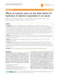 "Báo cáo y học: "" Effects of restraint stress on the daily rhythm of hydrolysis of adenine nucleotides in rat serum"""
