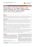 "Báo cáo y học: "" Ethnomedicine of the Kagera Region, north western Tanzania. Part 2: The medicinal plants used in Katoro Ward, Bukoba District"""