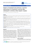 "Báo cáo y học: ""mpact of repeated percutaneous coronary intervention on long-term survival after subsequent coronary artery bypass surgery"""