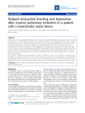 """Báo cáo y học: """"Delayed intracardial shunting and hypoxemia after massive pulmonary embolism in a patient with a biventricular assist device"""""""
