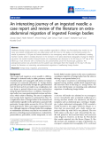 """Báo cáo y học: """"An interesting journey of an ingested needle: a case report and review of the literature on extraabdominal migration of ingested Foreign bodies"""""""