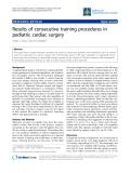 "Báo cáo y học: ""Results of consecutive training procedures in pediatric cardiac surger"""